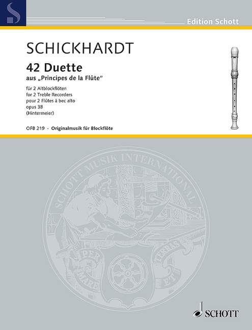 """42 Duets from """"Principes de la Flûte""""- J. Ch. Schickhardt SCHOTT"""