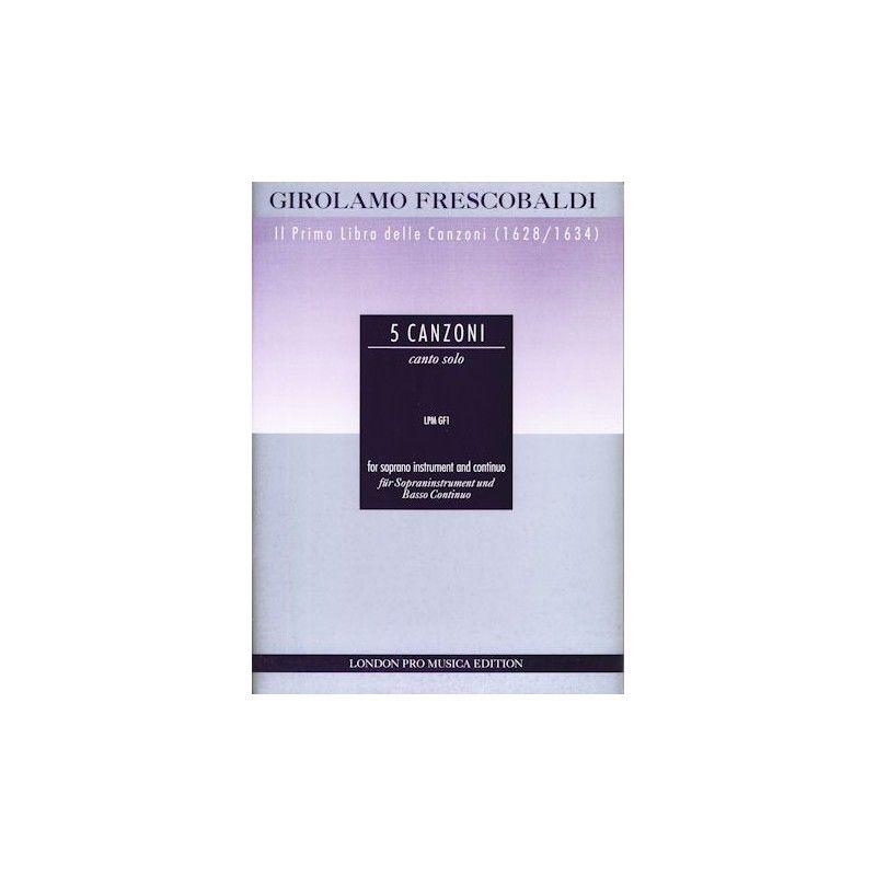 5 canzoni canto solo- G. Frescobaldi London Pro Musica Edition