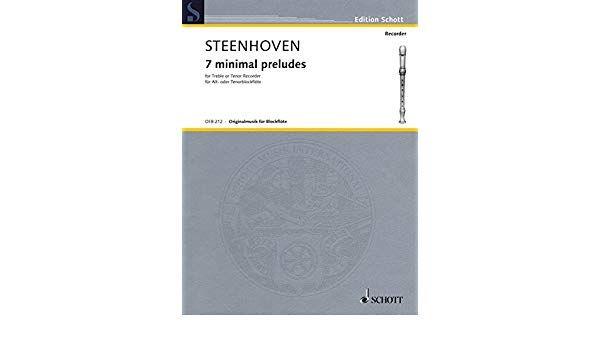 7 minimal preludes - K. van Steenhoven SCHOTT