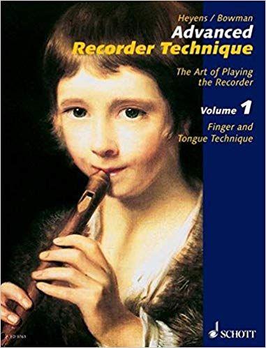 Advanced Recorder Technique 1 - Heyens, Bowman SCHOTT