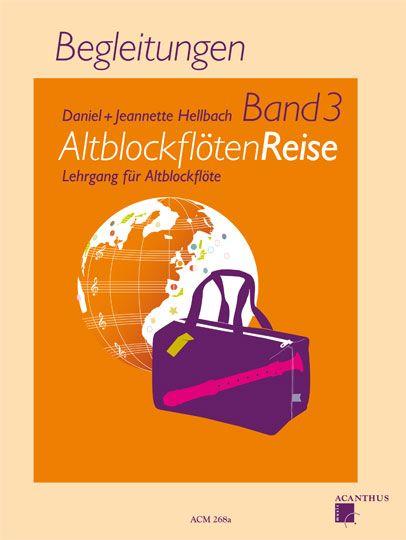 Atlblockflöten Reise Band 3 - D.+J.Hellbach - doprovody Acanthus-music