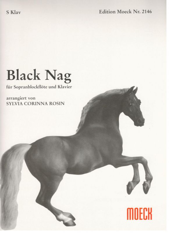 Black Nag - S. C. Rosin Moeck