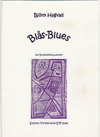 Blas-Blues - B. Hagvall Edition Tre Fontane