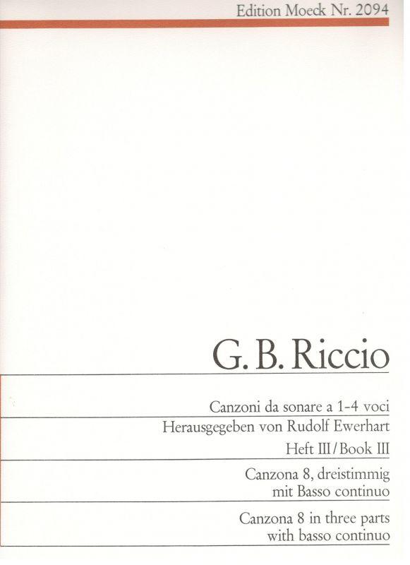 Canzoni da sonare a 1-4 voci - G. B. Riccio - Heft III Moeck
