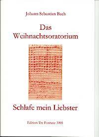 Das Weihnachtsoratorium Schlafe mein Liebster - J. S. Bach Edition Tre Fontane