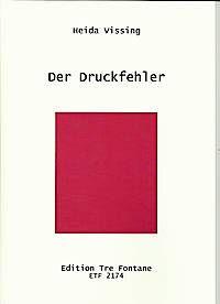 Der Druckfehler - H. Vissing Edition Tre Fontane