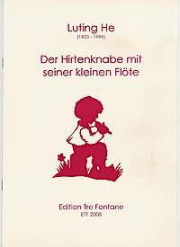 Der Hirtenknabe mit seiner kleinen Flöte - L. He Edition Tre Fontane