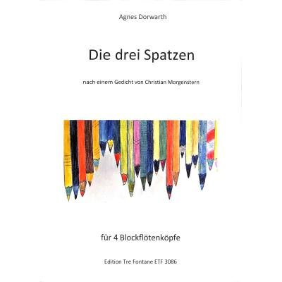 Die drei Spatzen - A. Dorwarth Edition Tre Fontane