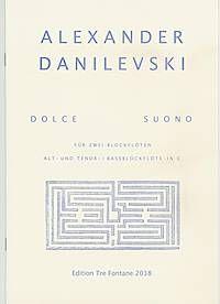 Dolce Suono - A. Danilevski Edition Tre Fontane
