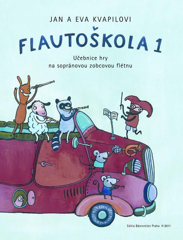 Flautoškola 1 - J. + E. Kvapilovi - žákovský sešit Bärenreiter Praha