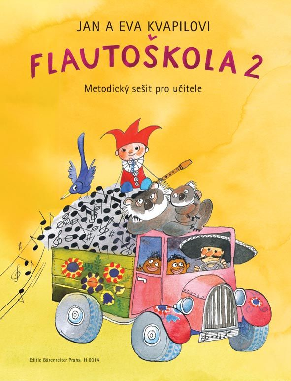 Flautoškola 2 - J. + E. Kvapilovi - metodický sešit Bärenreiter Praha