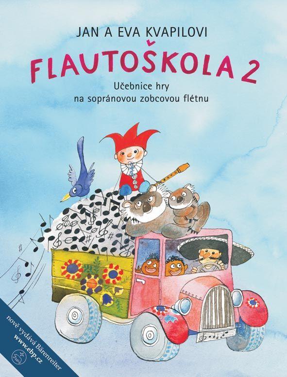 Flautoškola 2 - J. + E. Kvapilovi - žákovský sešit Bärenreiter Praha