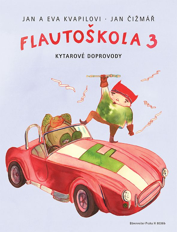 Flautoškola 3 - J. a E. Kvapilovi, J. Čižmář - kytarové doprovody Bärenreiter Praha