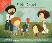 Flétničkovi - Jak Soprinka našla ztracenou písničku - kniha+CD