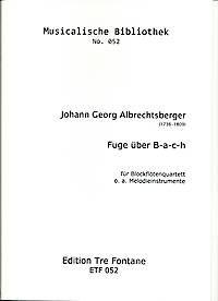 Fuge über B-A-C-H - J. G. Albrechtsberger Edition Tre Fontane