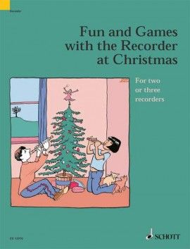 Fun and Games with the Recorder at Christmas - P. Bowman SCHOTT