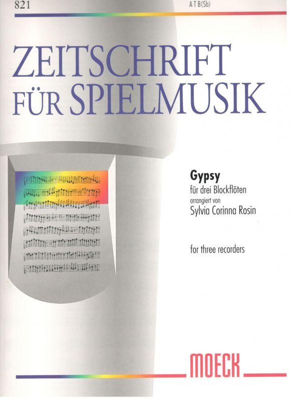 Gypsy - S. C. Rosin Moeck