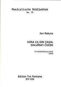 Hora ca din caval, Soluňski Čoček - J. Rokyta Edition Tre Fontane