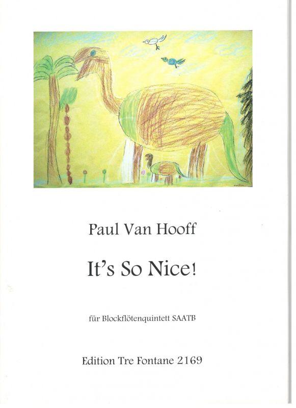 It's So Nice! - Paul Van Hooff Edition Tre Fontane