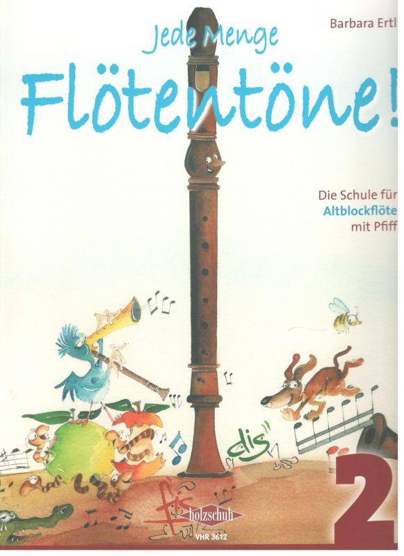 Jede Menge Flötentöne 2 - alt - B. Ertl - bez CD Holzschuh