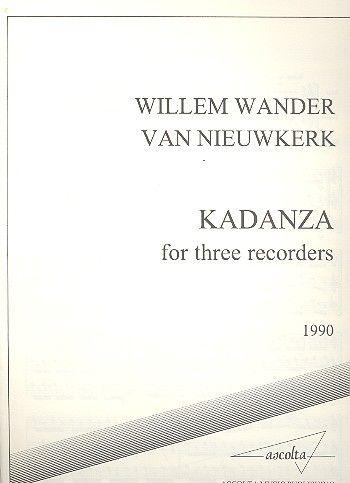 Kadanza - W. W. van Nieuwkerk Ascolta Music Publishing