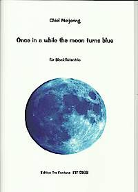 Once in a while the moon turns blue - Ch. Meijering Edition Tre Fontane