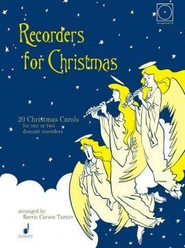 Recorders for Christmas - B. Carson Turner SCHOTT
