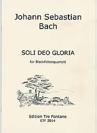 SOLI DEO GLORIA - J. S. Bach Edition Tre Fontane