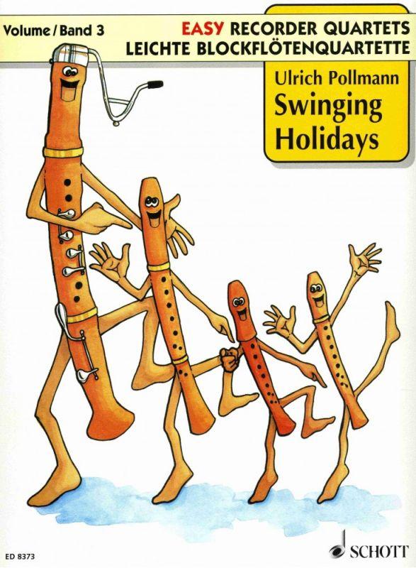 Swinging Holidays - U. Pollmann SCHOTT