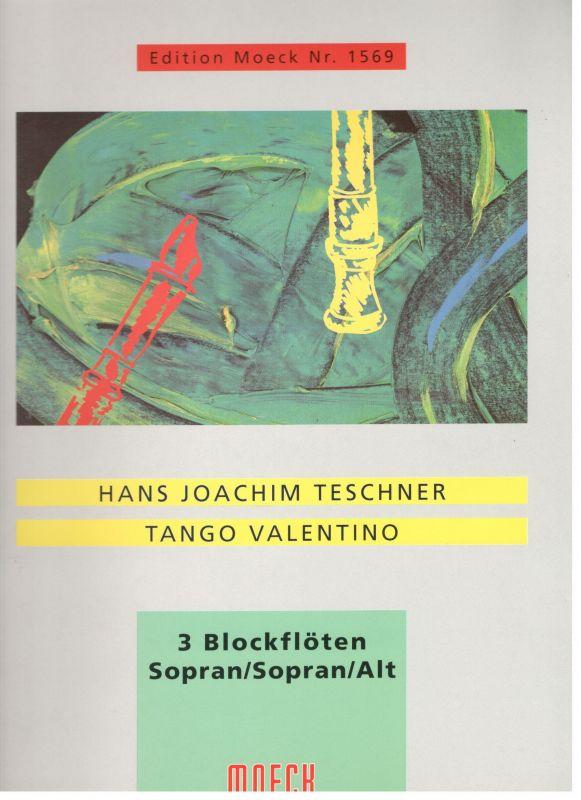 Tango Valentino - H. J. Teschner Moeck