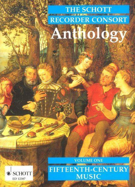 The Schott Recorder Consort Anthology vol. 1 - Fifteenth-Century Music - B. Thomas