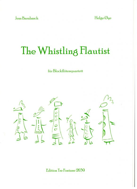 The Whistling Flautist - J. Barabasch a H. Oeye Edition Tre Fontane