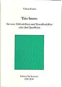 Trio bravo - V. Fortin Edition Tre Fontane