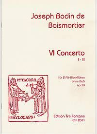 VI Concerto opus 38 - I.-III. - J. B. de Boismortier Edition Tre Fontane