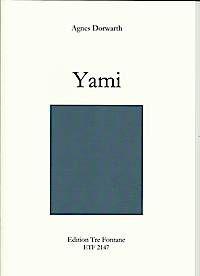 Yami - A. Dorwarth Edition Tre Fontane