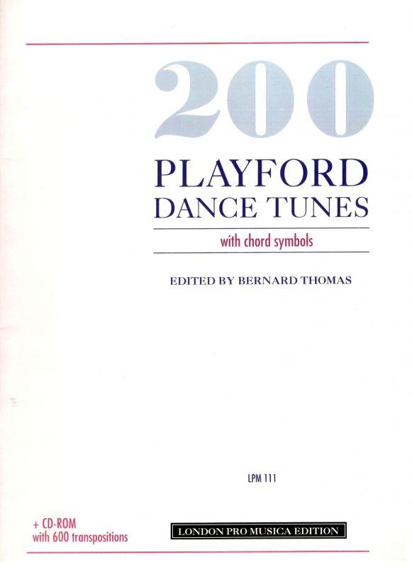 200 Playford Dance Tunes London Pro Musica Edition