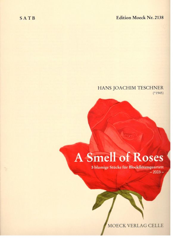 A Smell of Roses - H. J. Teschner Moeck