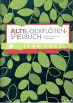 Altblockflöten-Spielbuch - B. Hintermeier, B. Baude