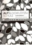 Altblockflötenschule - klavírní doprovody - B. Hintermeier, B. Baude