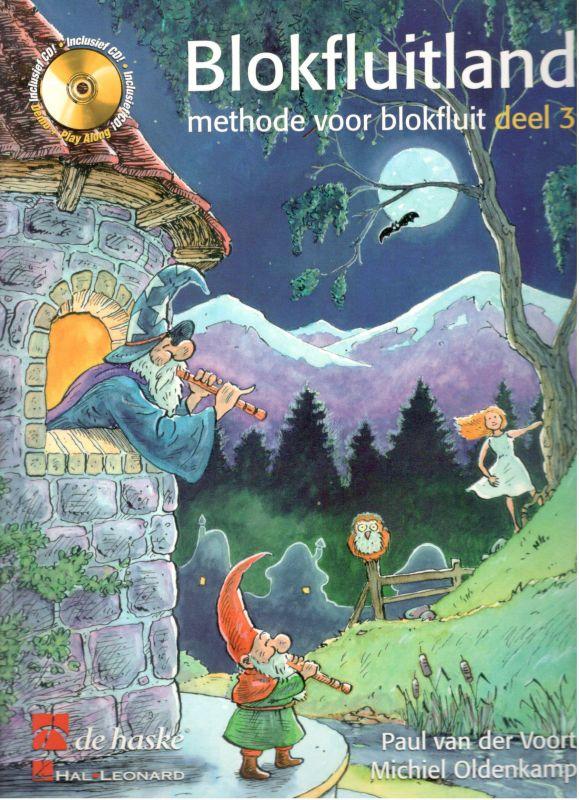 Blockfluitland 3 - P. van der Voort, M. Oldenkamp de haske