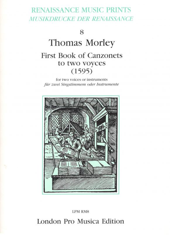 First Book of Canzonets - T. Morley London Pro Musica Edition