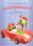 Flautoškola 3 - J. + E. Kvapilovi - žákovský sešit