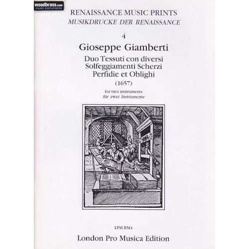 G. Giamberti - Duo Tessuti con diversi, Solfeggiamenti, Scherzi, Perfidie et Oblighi London Pro Musica Edition
