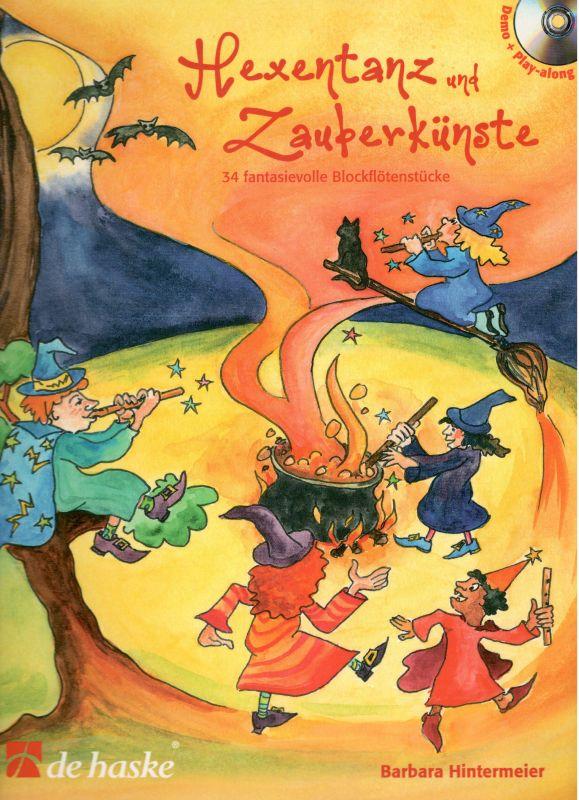 Hexentanz und Zauberkünste - B. Hintermeier de haske