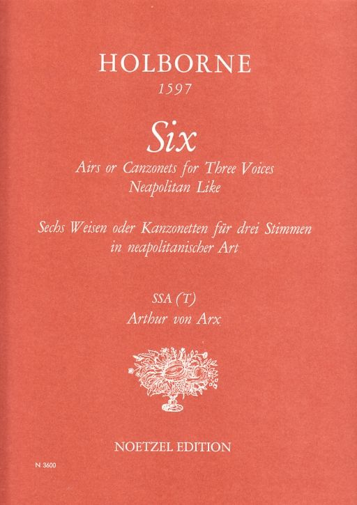 Holborne - Six airs or Canzonets dor Three Voices Noetzel Edition