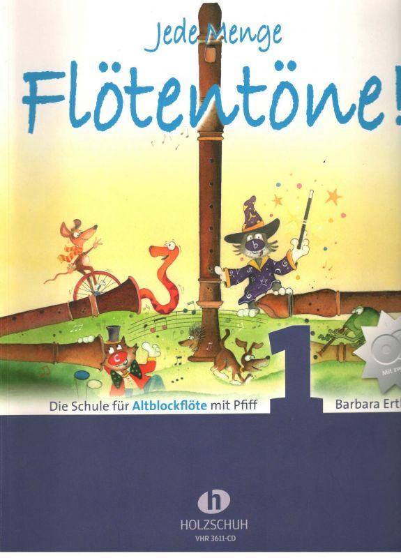 Jede Menge Flötentöne 1 - alt - B. Ertl Holzschuh