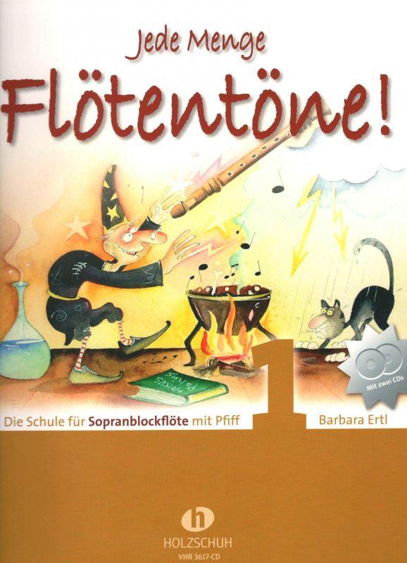 Jede Menge Flötentöne 1 - soprán - B. Ertl Holzschuh