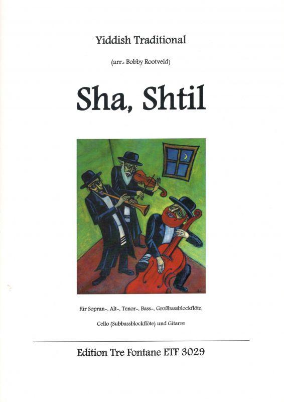 Sha,Shtil - arr. Bobby Rootveld Edition Tre Fontane