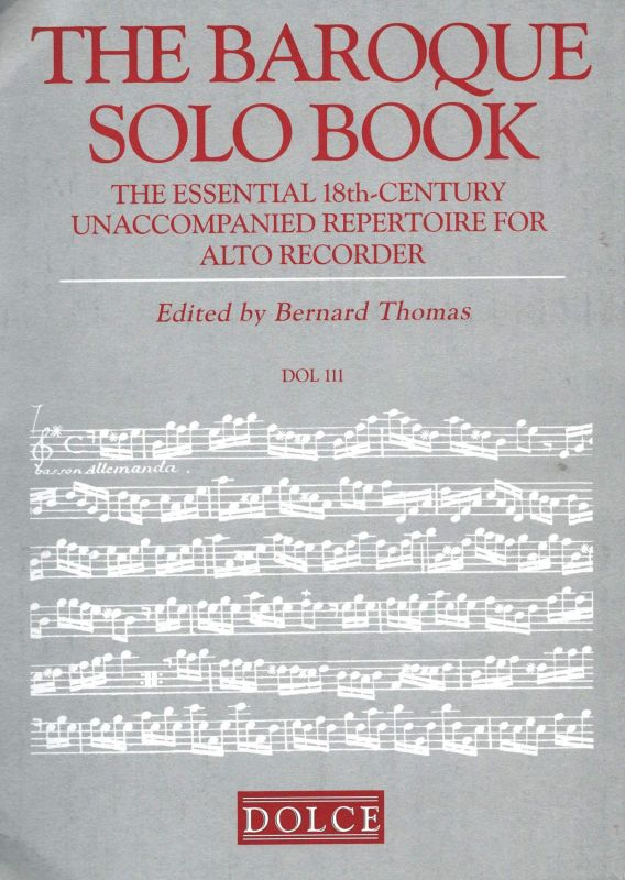 The Baroque Solo Book - ed. B. Thomas Dolce
