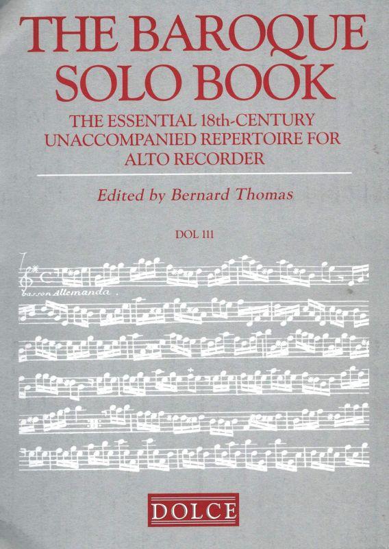 The Baroque Solo Book - ed. B. Thomas ( upozornění v popisu) Dolce